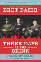 Three Days at the Brink: Young Readers