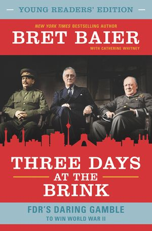 Three Days at the Brink: Young Readers' Edition book image