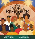 The People Remember Hardcover  by Ibi Zoboi