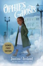 Ophie's Ghosts Hardcover  by Justina Ireland