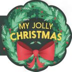 My Jolly Christmas Board book  by Mariana Herrera