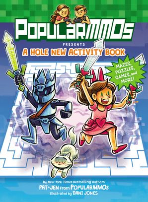 PopularMMOs Presents: A Hole New Activity Book: Mazes, Puzzles, Games, and More! Paperback  by No Author
