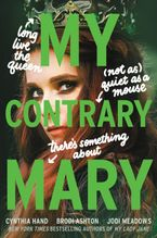 My Contrary Mary Hardcover  by Cynthia Hand