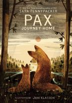 Pax, Journey Home Hardcover  by Sara Pennypacker