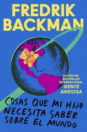 Things My Son Needs to Know About the World \ (Spanish edition) book image