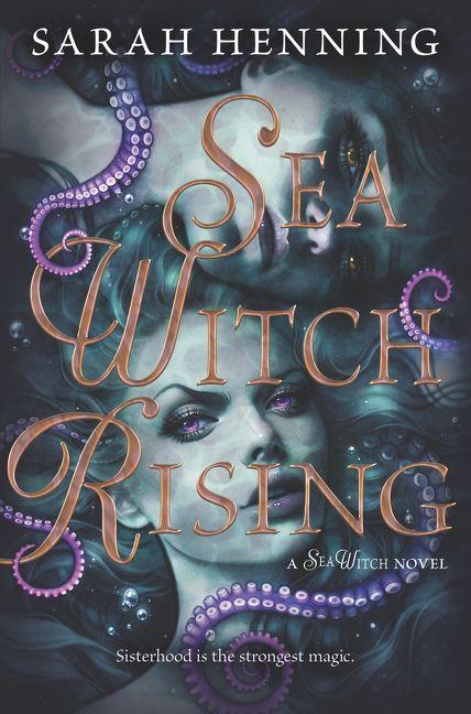 Sea Witch Rising - Sarah Henning - Hardcover