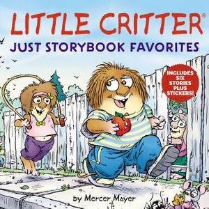 Little Critter: Just Storybook Favorites book image