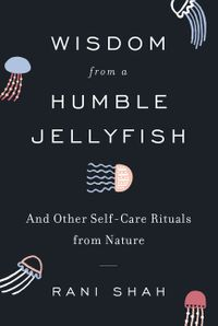 wisdom-from-a-humble-jellyfish