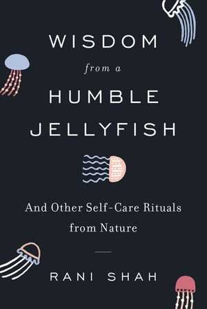 Wisdom from a Humble Jellyfish book image