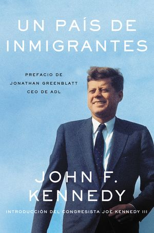 A Nation of Immigrants \ Un país de imigrantes (Spanish edition) book image