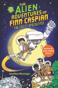 the-alien-adventures-of-finn-caspian-1-the-fuzzy-apocalypse