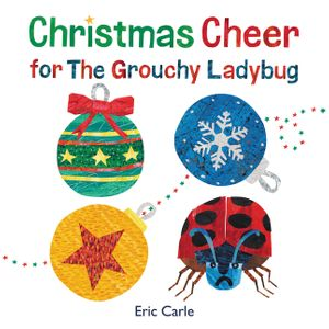 Christmas Cheer for The Grouchy Ladybug book image