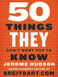 50-things-they-dont-want-you-to-know