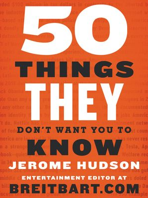 50 Things They Don't Want You to Know Paperback  by