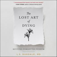 the-lost-art-of-dying-well