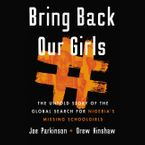 Bring Back Our Girls Downloadable audio file UBR by Joe Parkinson