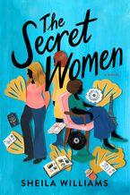 The Secret Women Paperback  by Sheila Williams