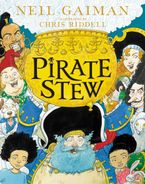 Pirate Stew Hardcover  by Neil Gaiman