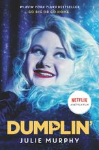 Dumplin' Movie Tie-in Edition Paperback  by Julie Murphy