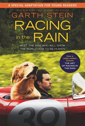 Racing in the Rain Movie Tie-In Young Readers' Edition Paperback  by Garth Stein