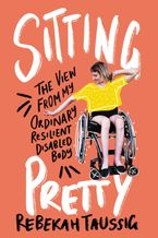 Sitting Pretty Hardcover  by Rebekah Taussig