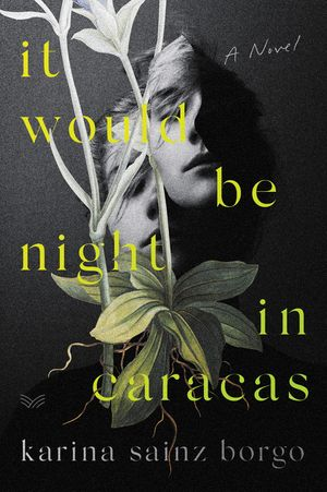 It Would Be Night in Caracas book image