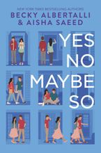 Yes No Maybe So Hardcover  by Becky Albertalli