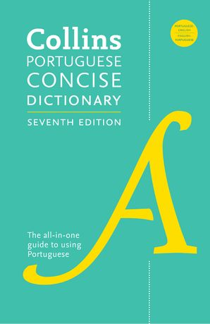 Collins Portuguese Concise Dictionary, 7th Edition