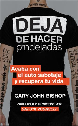 Stop Doing That Sh*t \ Deja de hacer p*ndejadas (Spanish edition) book image