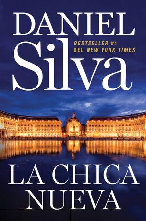 The New Girl \ La chica nueva (Spanish edition) book image