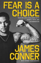 Fear Is a Choice Hardcover  by James Conner