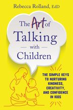 The Art of Talking with Children