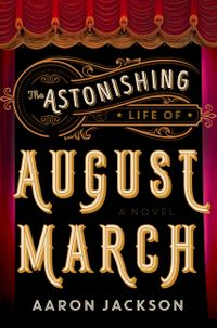 the-astonishing-life-of-august-march