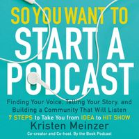 so-you-want-to-start-a-podcast