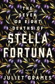 the-seven-or-eight-deaths-of-stella-fortuna