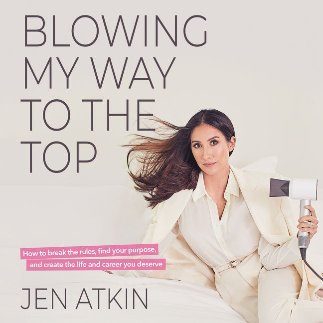 Book cover image: Blowing My Way to the Top: How to Break the Rules, Find Your Purpose, and Create the Life and Career You Deserve