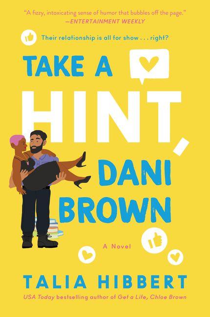 Take a Hint, Dani Brown - Talia Hibbert - E-book