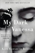 My Dark Vanessa Hardcover  by Kate Elizabeth Russell