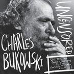 charles-bukowski-uncensored-vinyl-edition