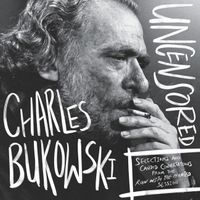 charles-bukowski-uncensored-vinyl-edition