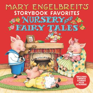 Mary Engelbreit's Nursery and Fairy Tales Storybook Favorites book image
