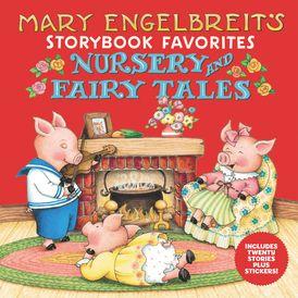 Mary Engelbreit's Nursery and Fairy Tales Storybook Favorites