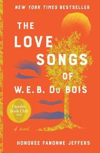 the-love-songs-of-w-e-b-du-bois