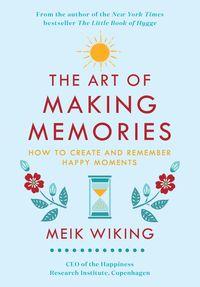 the-art-of-making-memories