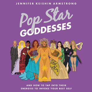 Pop Star Goddesses book image