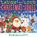 Laugh-Out-Loud Christmas Jokes: Lift-the-Flap Paperback  by Rob Elliott