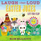Laugh-Out-Loud Easter Jokes: Lift-the-Flap Paperback  by Rob Elliott