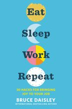 eat-sleep-work-repeat