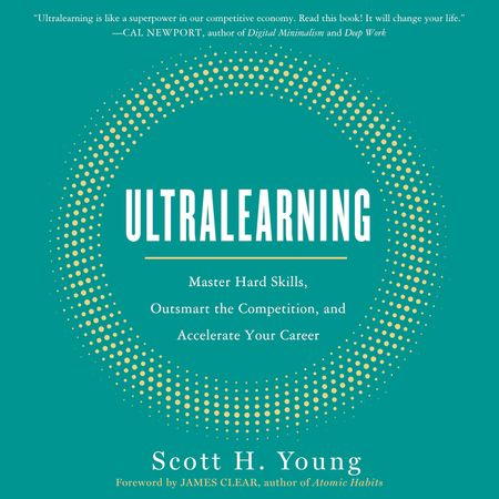 Book cover image: Ultralearning: Master Hard Skills, Outsmart the Competition, and Accelerate Your Career | Wall Street Journal Bestseller | USA Today Bestseller | National Bestseller