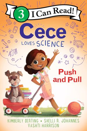 Cece Loves Science: Push and Pull book image